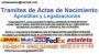 Tramites de Actas de Nacimiento, Certificaciones de Titulos, Apostillas, Legalizaciones