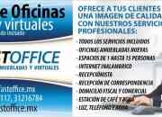 RENTA DE OFICINAS FISICAS Y VIRTUALES ENTREGA INMEDIATA