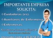 Importante Empresa solicita: Cuidadoras, Auxiliares de Enfermería, Enfermeras