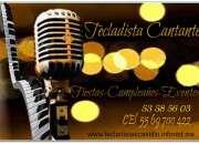 Tecladista Cantante Banquetes,Fiestas,Bodas,Eventos