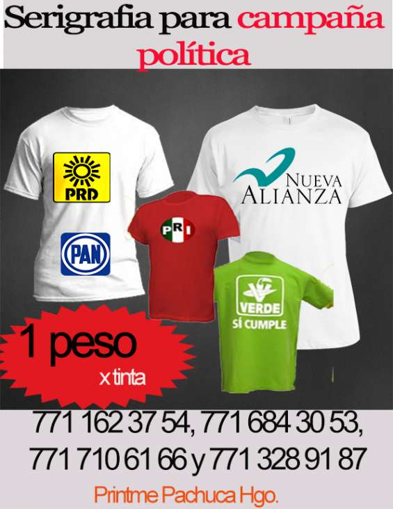 884c45e26cbab Playeras para campaña política en Pachuca de Soto - Otros Servicios ...
